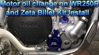 Motor Oil Change And Zeta Billet Kit Install On WR250R