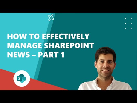 How to effectively manage SharePoint news – Part 1