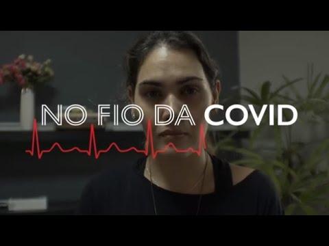 No fio da Covid - Ep.5