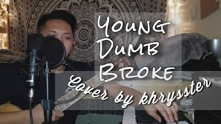 Young Dumb & Broke- Cover by Khrysster