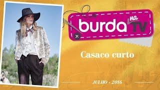 Burda na TV 99 – Casaco Curto
