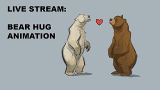 Live Stream - Bear Hugs Animation