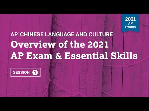 Overview of the 2021 AP Exam & Essential Skills   AP Chinese