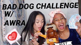 BAD DOG CHALLENGE w/ Awra Briguela // Andree Bonifacio