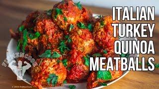Italian Quinoa-Stuffed Turkey Meatball for Meal Prep / Albondigas Italianas de Pavo y Quinua