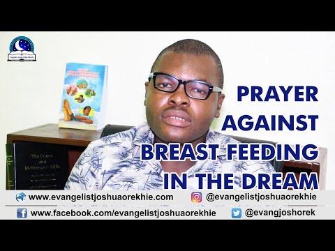 Prayer Against Breastfeeding A Baby Dream - Evangelist Joshua TV