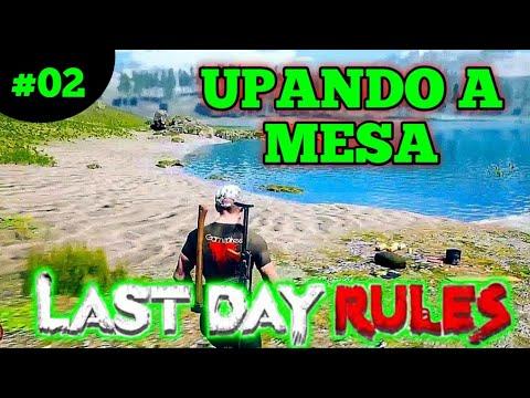 #2 Upando a MESA - Last Day Rules Survival