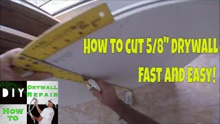 """How to cut 5/8"""" Drywall Fast and Easy!  Pro Tips and Tricks from a Drywall Contractor"""