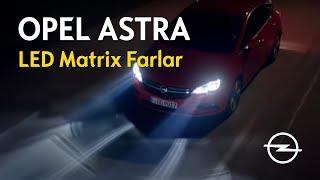 Yeni Astra - LED Matrix Farlar