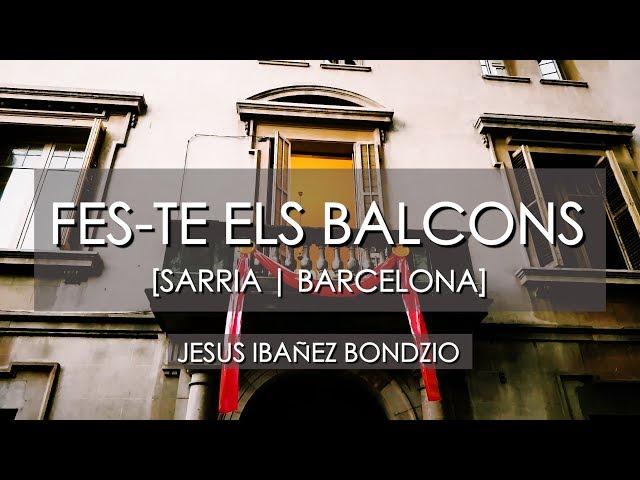 Fes-te els Balcons - Festa Major de Sarriá 2018