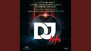 Tu Tu Hai Wahi (Remix)