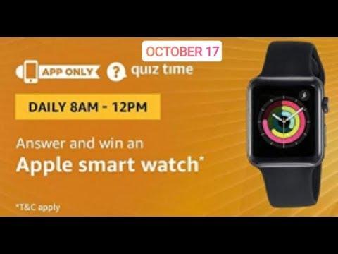 Amazon Quiz answers today| WinApple SmartWatch |17 Oct 2018