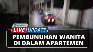 LIVE UPDATE Kasus Pembunuhan Seorang Wanita di Dalam Apartemen di Depok