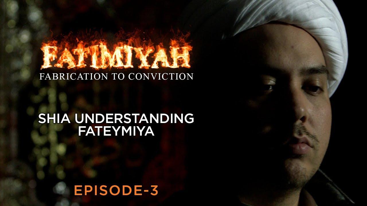 Shia Understanding fateymiya