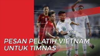 Pesan dari Pelatih Vietnam untuk Timnas U -22 Indonesia Jelang Pertandingan Final