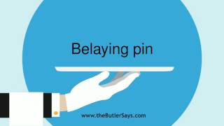 "Learn how to say this word: ""Belaying Pin"""