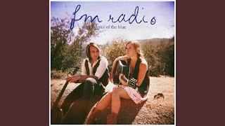 FM Radio - Broke Down & Broke Up