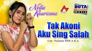 Nella Kharisma   Tak Akoni Aku Sing Salah [OFFICIAL]