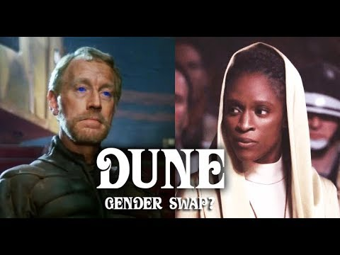 Dune 2020 Character Gender Swapped?