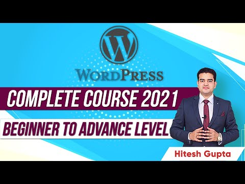 WordPress Complete Course 2021 Beginner to Advance Level | WordPress Tutorial for Beginners in Hindi