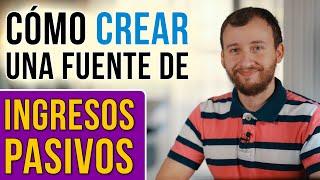 Video: 5 Claves Para Crear Una Fuente De Ingresos Pasivos Que Te Brinde Libertad