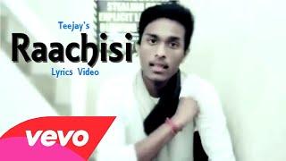 Raachisi | Teejay | Tha Mystro | Lyrics Video