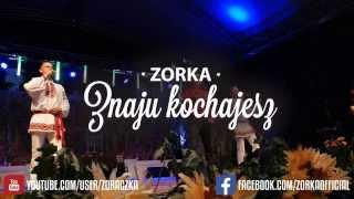 Zorka-Znaju Kochajesz