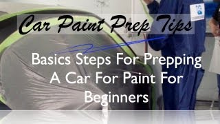 How To Prep Paint  Basic Steps To Prep A Car For Paint Before Spraying