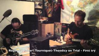 Tourniquet - Theodicy On Trial covered by Roger and Mauce