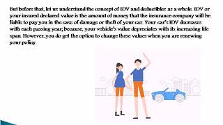 Is changing your IDV and deductible for lower premiums worth it