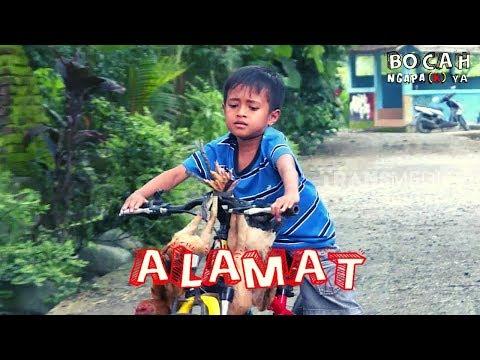 ALAMAT   BOCAH NGAPA(K) YA (16/03/19)