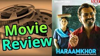 Haraamkhor Movie Review  Nawazuddin Siddiqui  Shweta Tripathi Shlok Sharma