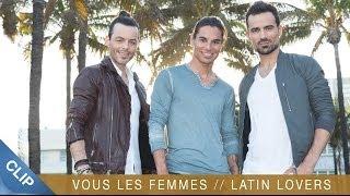 Latin Lovers - Vous Les Femmes (Pobre Diablo)