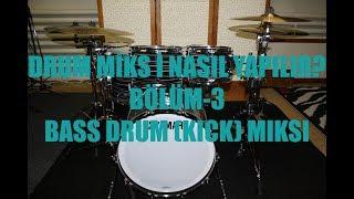 AKUSTİK DAVUL MİKSİ NASIL YAPILIR  ? / DERS- 3 Bass Drum (KICK Miksi) / Onvox Studio Production