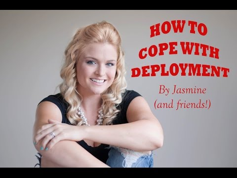 How to Cope with Deployment