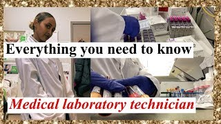 Everything you need to know about Medical laboratory technician part 1