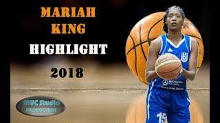 Mariah King Highlights 2018