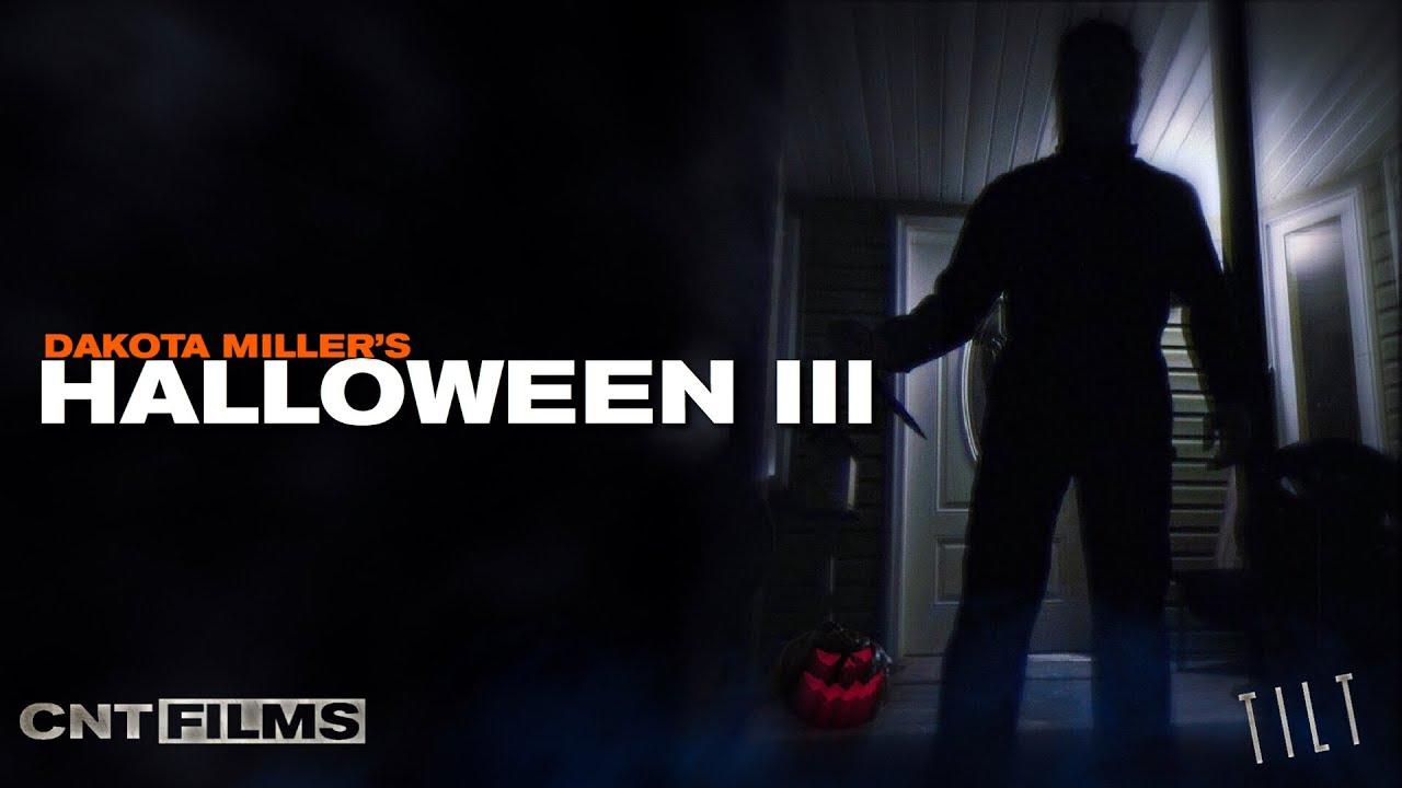 Halloween 3 - Directed by Dakota Miller