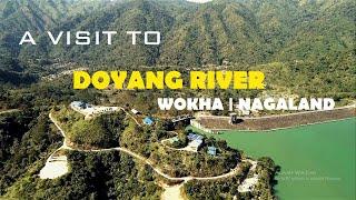 A VISIT TO DOYANG RIVER   WOKHA   NAGALAND   MLPATTON   DJI PHANTOM PRO 4   DRONE  