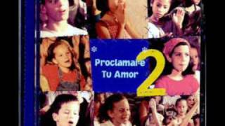 Te Dare La Gloria - Integrity Kids- Proclamare tu amor 2