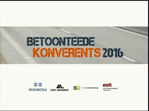 Betoonteede konverents, 7.06.2016