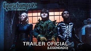 Goosebumps 2: Halloween Assombrado   Trailer Oficial   LEG   11 de outubro nos cinemas
