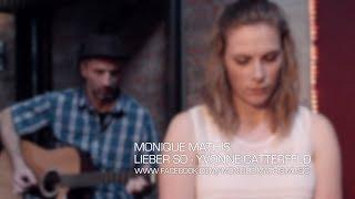 Yvonne Catterfeld - Lieber So (Cover von Monique Mathis)