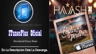 Descarga: Ha-Ash - Perdón, Perdón [Single iTunesPlus] 2015