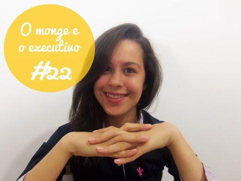 Resenha#22 - O monge e executivo
