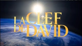 La Clef de David - Comprenez votre monde