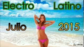 Electro Latino Julio 2015 (DJ Vince)