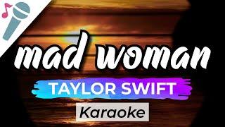 Taylor Swift – mad woman - Karaoke Instrumental (Acoustic)