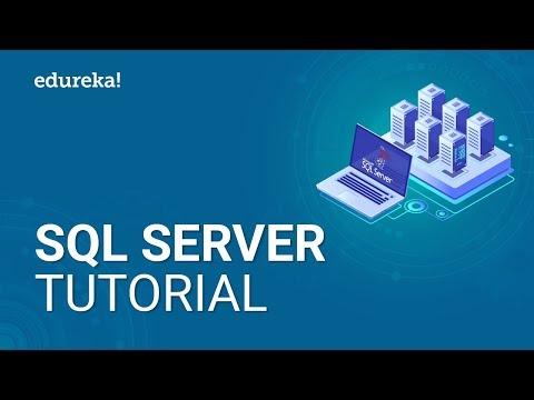 SQL Server Tutorial For Beginners | SQL Server Training | Edureka