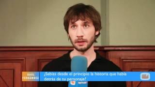 """Поклонники Рауля Фернандеса де Пабло/Фермина, Entrevista a Raúl Fernández de """"El Internado"""""""